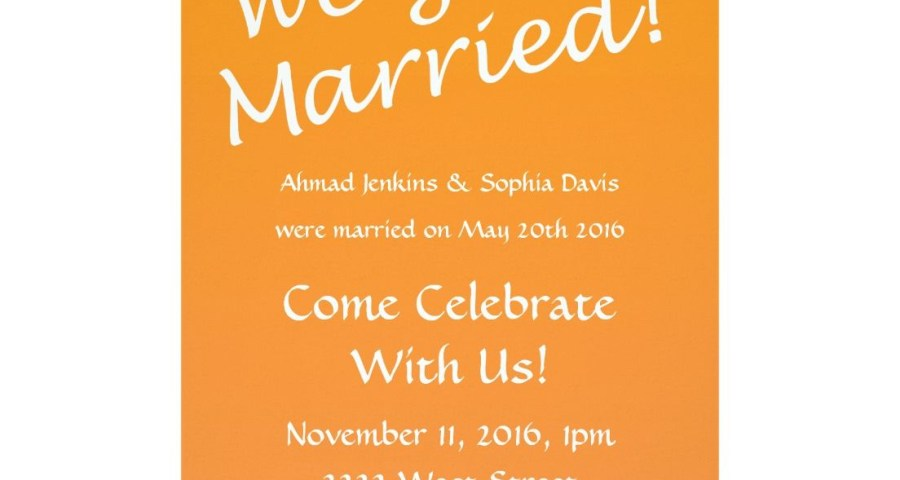 Post Wedding Party Invitations We Got Married Post Wedding Party Invitation 11112017 A S In
