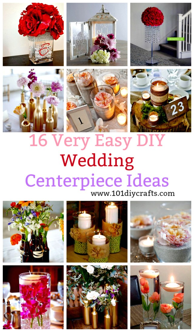 Wedding Decoration Ideas Diy 16 Very Easy Diy Wedding Centerpiece Ideas