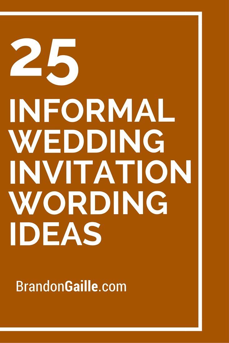 Wedding Invitation Wording Ideas 25 Informal Wedding Invitation Wording Ideas Messages And