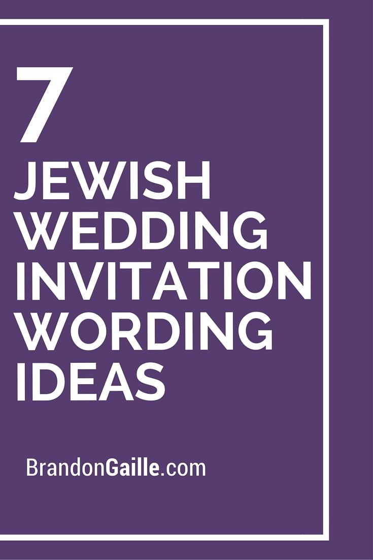 Wedding Invitation Wording Ideas 7 Jewish Wedding Invitation Wording Ideas Messages And