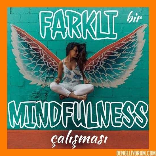 mindfulness çalışması
