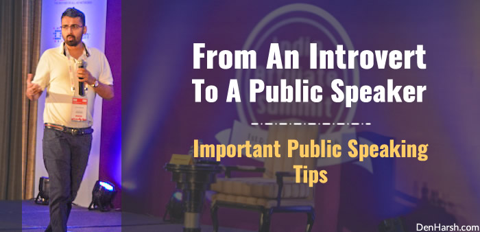 Harsh Agrawal - Important Public Speaking Tips