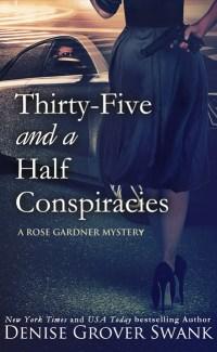Thirty-Fiveand a Half Conspiracies