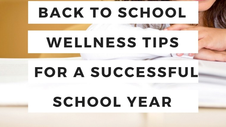 Back To School Wellness Tips