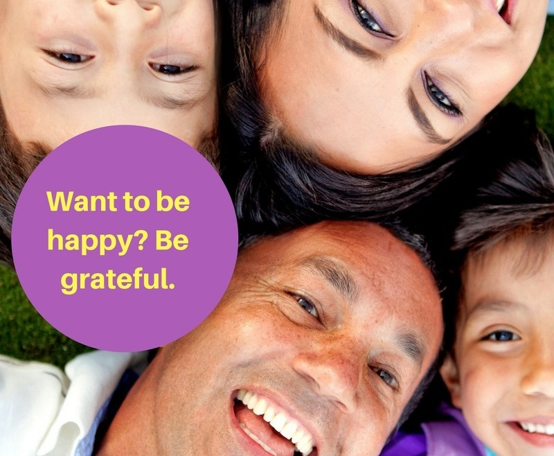 Want to be happy? Be grateful.