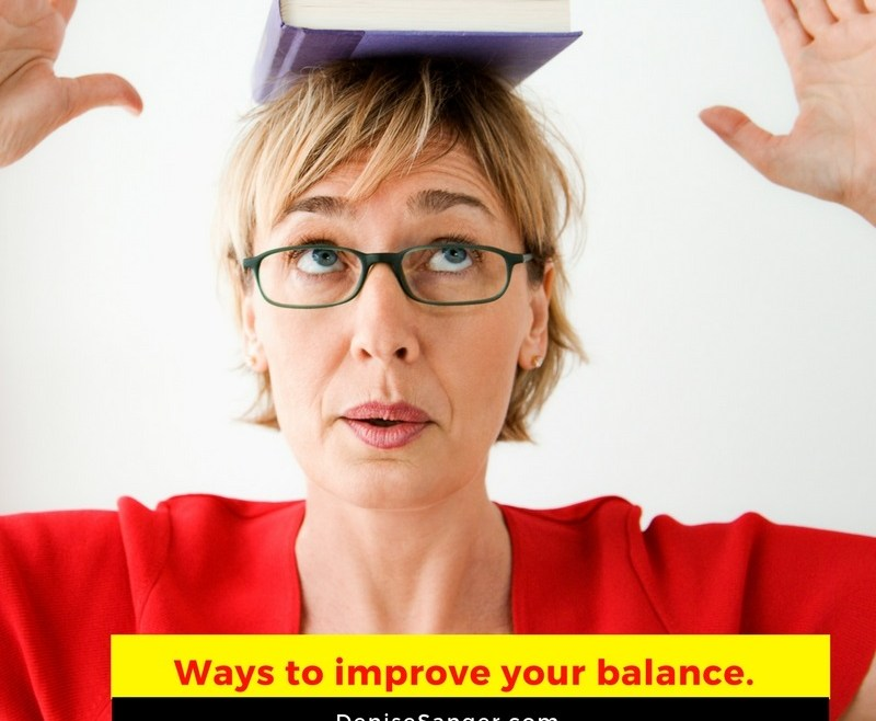 Healthy Living: Ways to improve your balance.