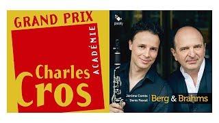 Grand pris de l'académie Charles Gros à érôme Comte, clarinette et Denis Pascal, piano