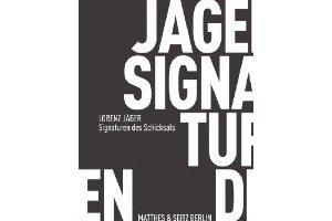 [14.12. – 20 Uhr] Lorenz Jäger: Signaturen des Schicksals