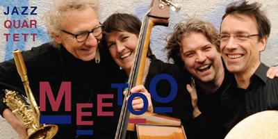 """Samstag, 2.6.2018 – 20:00 Uhr: """"Meetoo"""" Jazz"""
