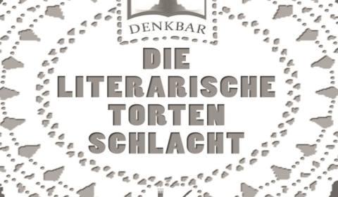 """Sonntag, 9.12. 2018, 15:00 Uhr – """"2. Literarische Tortenschlacht in der Denkbar"""""""