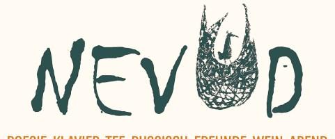 Samstag, 25.1.2020, Eintritt ab 18:00 Uhr – MUSIK und RUSSISCHE POESIE – Projekt NEVOD 2020