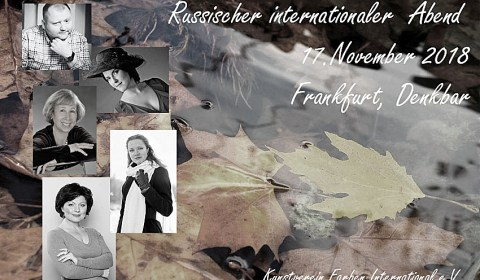 """Samstag, 17.11.2018, 18:00 Uhr – """"Russischer internationaler Abend"""""""