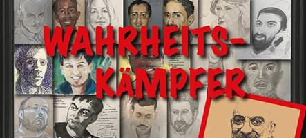 Ausstellung – Wahrheitskämpfer – Portraits ermordeter und inhaftierter Journalisten
