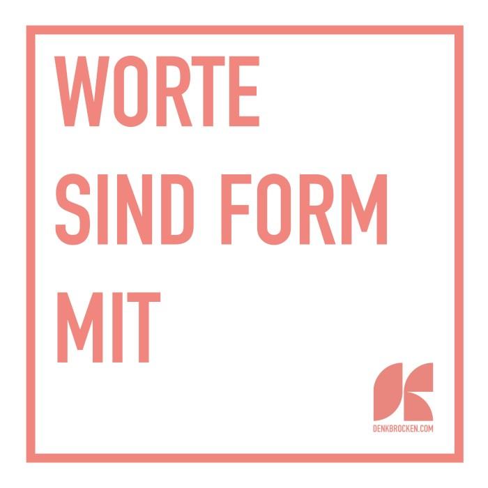 Plakat 5: «Worte sind Form mit»
