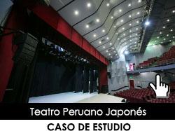 Caso de estudio: Teatro Peruano Japonés