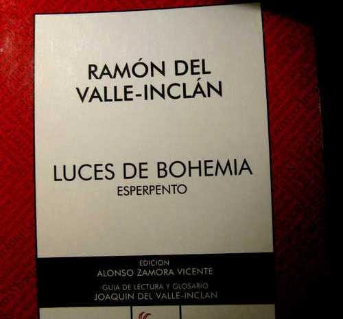 Luces de bohemia / Valle Inclán