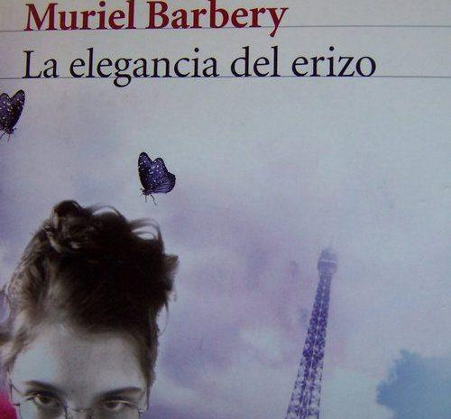 La elegancia del erizo / Muriel Barbery