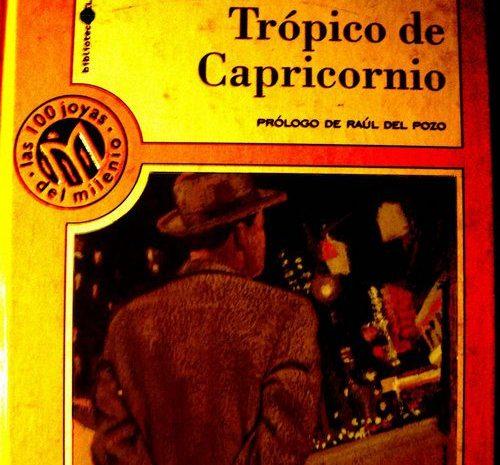 Trópico de Capricornio/ Henry Miller
