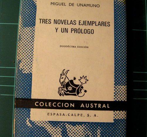 Tres novelas ejemplares y un prólogo / Miguel de Unamuno