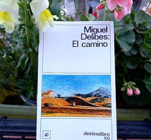 El camino / Miguel Delibes