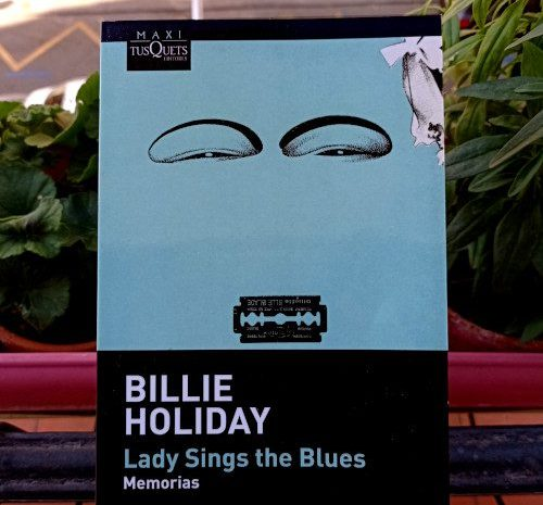Lady sings the blues: Memorias / Billie Holiday