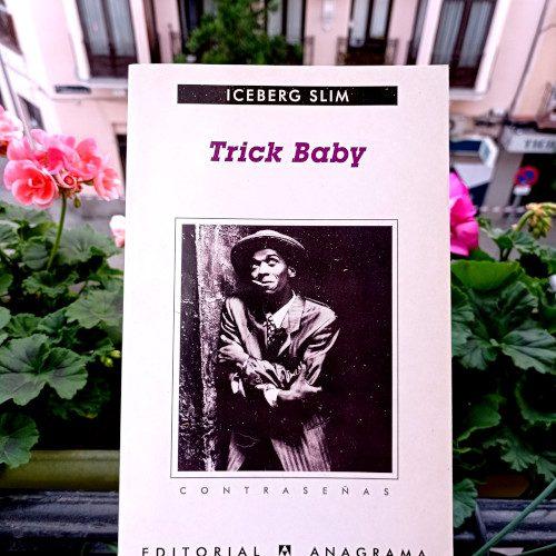 """Portada de «Trick Baby», de Iceberg Slim. Editorial anagrama, 2000. Colección """"Contraseñas"""", v.181"""