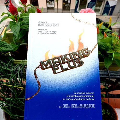 Portada de «Making Flu$. La música urbana: Un cambio generacional, un nuevo paradigma cultural», de El Bloque. Penguin Random House, 1ª ed. abr. 2021.