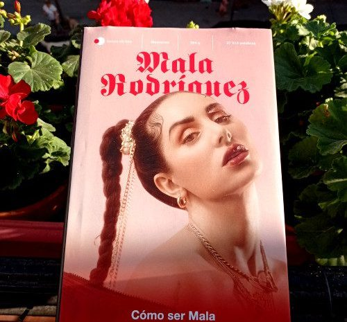 Cómo ser Mala / Mala Rodríguez