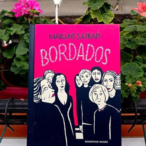 Portada de «Bordados», de Marjane Satrapi. Ed. Reservoir Books, 2ª reimpr. jul. 2021. Trad. Carlos Mayor. Tít. original «Broderies» (2003).