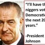 LBJ and niggers...