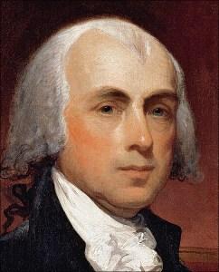 Constitution author, James Madison...