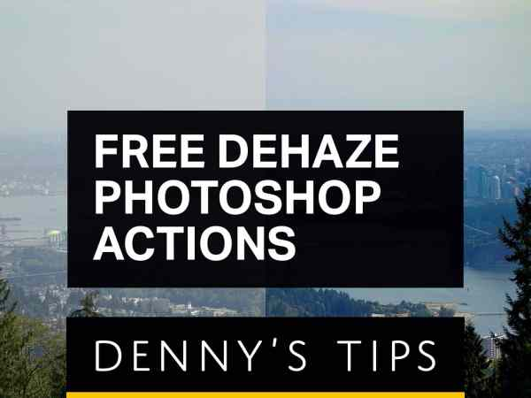 Free Dehaze Photoshop Actions