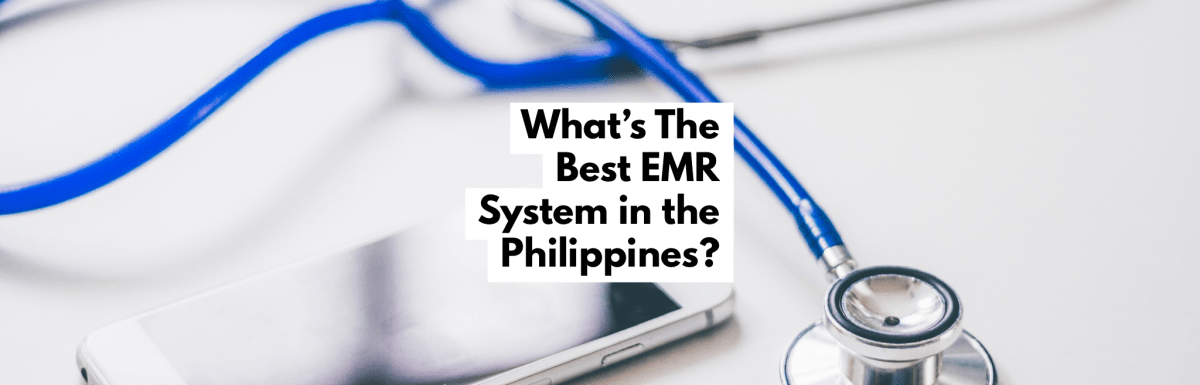The Best EMR in the Philippines