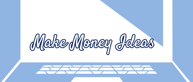 generate real make money ideas