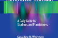 The Dental Reference Manual : A Daily Guide for Students and Practitioners