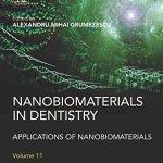 Nanobiomaterials in Dentistry : Applications of Nanobiomaterials