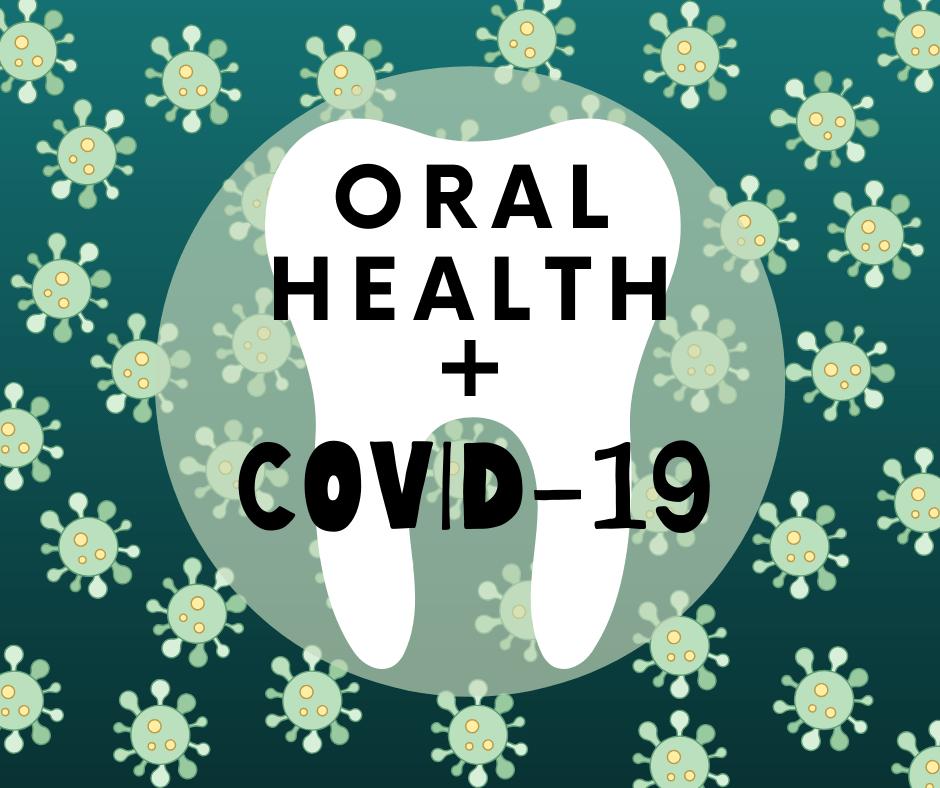 Oral Health & COVID-19