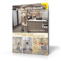 Dental Office Design Book by Patrick Crowley | About the ...