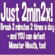National Children's Dental Health Month Monster Mouth Tips!