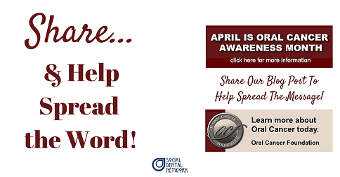 April Is Oral Cancer Awareness Month Social Dental Network