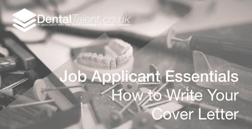 Job Applicant Essentials How to Write Your Cover Letter, Dental Talent – Job Applicant Essentials  How to Write Your Cover Letter, Dental Talent