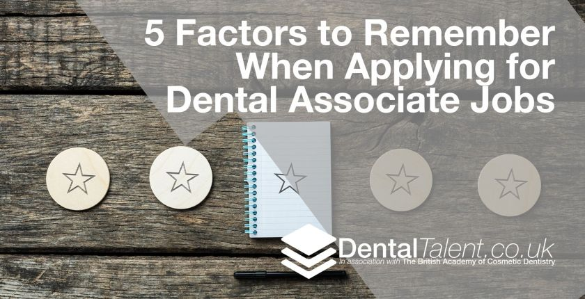 Factors to Remember When Applying for Dental Associate Jobs, Dental Talent – 5 Factors to Remember When Applying for Dental Associate Jobs, Dental Talent