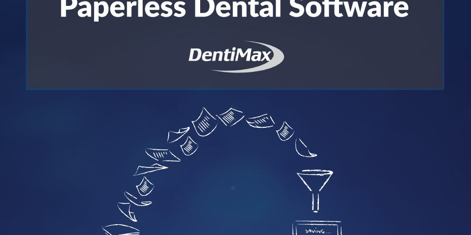 Moving to a paperless dental software