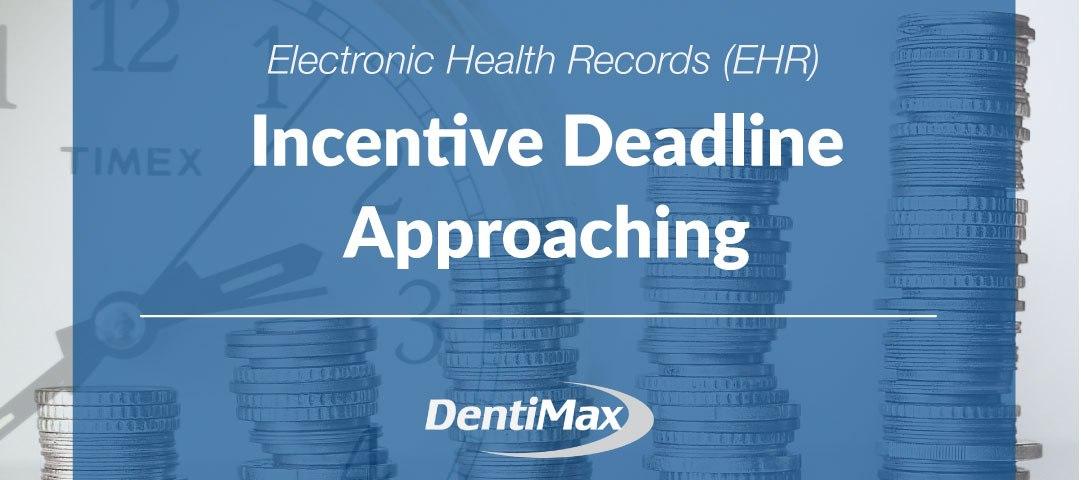 EHR Incentive Deadline