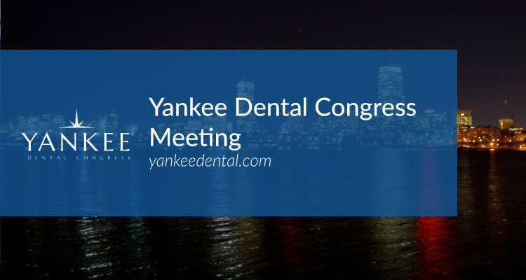 Top Dental Convention: Yankee Dental Meeting