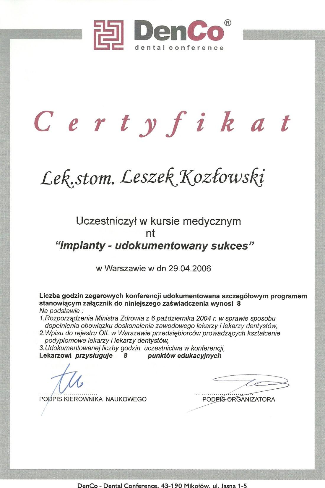 dentysta warszawa DENTYSTA WARSZAWA – DENTOKLINIKA Dentysta warszawa Leszek Kozlowski Certyfikat 6