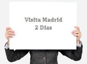 Visita Madrid 2 dias