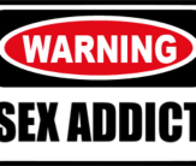Sex Addict Warning Sign For Denver Diatribe