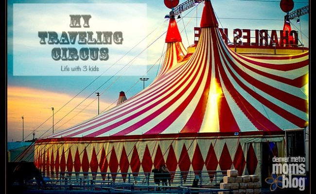 My Traveling Circus Life With 3 Kids