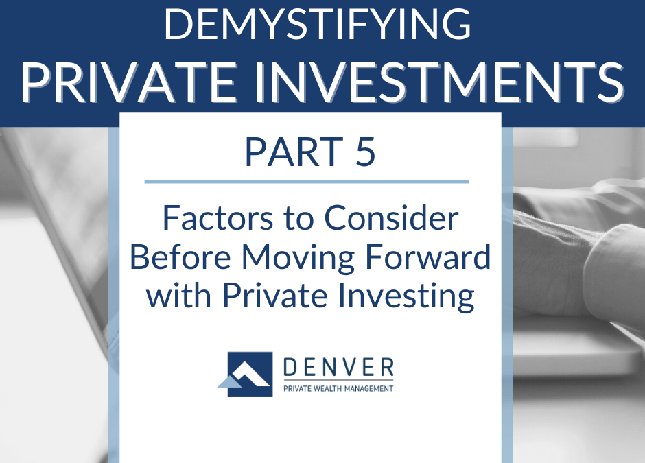 Factors to Consider Before Moving Forward with Private Investing